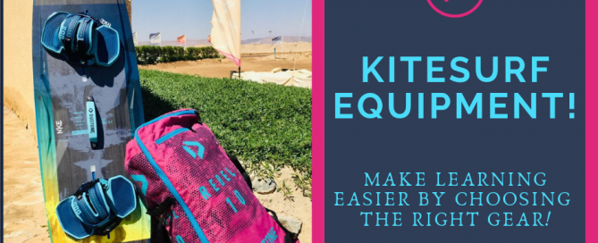 Kitesurfing Equipment - Make learning to kitesurf easier with the right equipment. Beginners Guide to kitesurfing: A Blog Series by Nomad Kite Events.